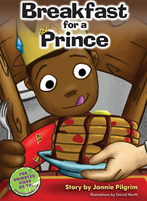 Breakfast For A Prince By Jannie Pilgrim