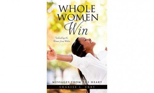 Whole Women Win by Sharise L. Erby