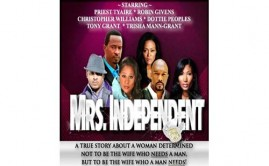 Mrs Independent Play by Priest Tyaire