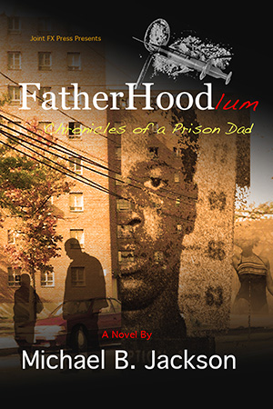 Fatherhoodlum by Michael B. Jackson
