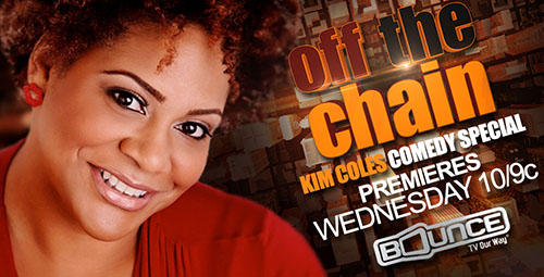Off the Chain With Kim Coles on Bounce TV