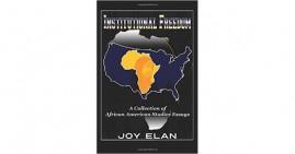 Institutional Freedom by Joy Elan