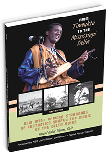 From Timbuktu to Mississippi Delta