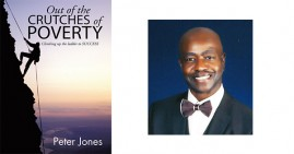 Out of the Crutches of Poverty By Peter Jones