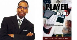 Robert Gatewood, MBA, Author of Played In Full