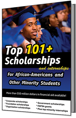 101+ Scholarships and Internships For African Americans
