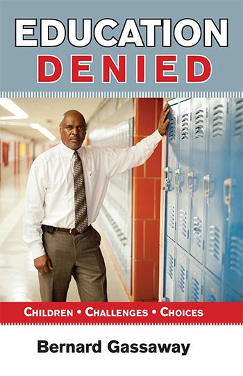 Education Denied by Bernard Gassaway