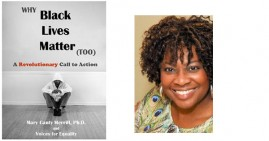Why Black Lives Matter (Too) By Mary Canty Merrill
