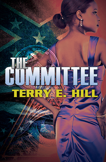 The Committee by Terry E. Hill