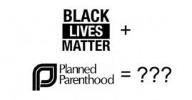Black Lives Matter Plus Planned Parenthood