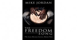 The Freedom Song by Mike Jordan