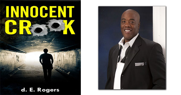 Innocent Crook by d. E. Rogers