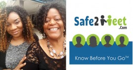 Patricia Wilson-Smith and Tavonia Evans, founders of Safe2Meet