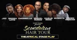 Tony Faine Presents Scandalous Hair Tour