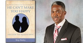 Skip Bailey, author of He Can't Make You Happy