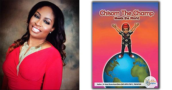 Dr. Irene Okoronkwo, author of Chisom the Champ