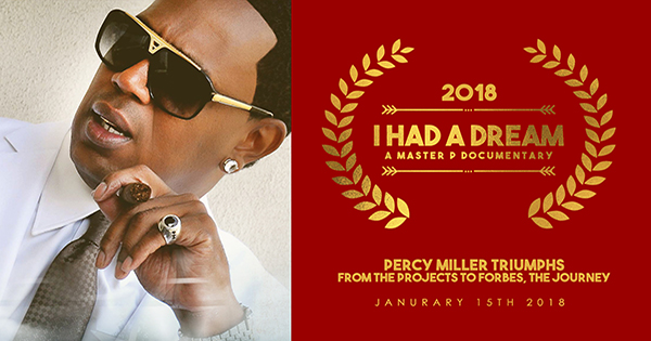 Master P I Had a Dream Documentary