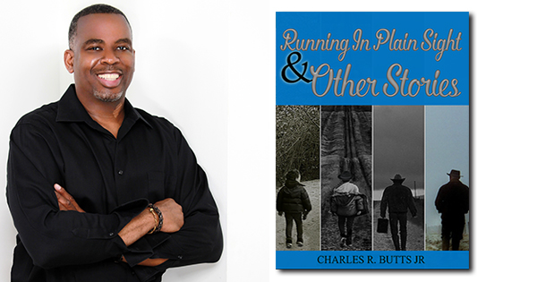 Charles Butts, author of Running in Plain Sight & Other Short Stories