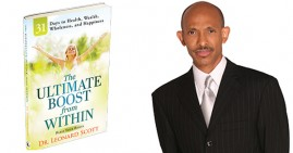 Dr. Leonard Scott, author of The Ultimate Boost From Within