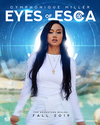 Eyes of Esca starring Cymphonique Miller