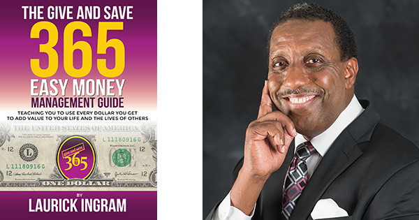 Give and Save 365 Easy Money Management Guide by Laurick Ingram