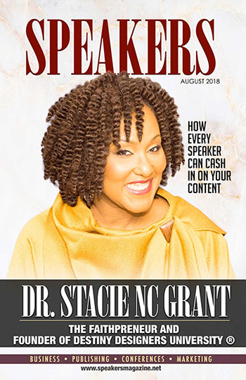 Speakers Magazine featuring Dr. Stacie NC Grant