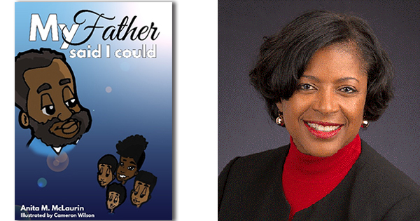 My Father Said I Could By Anita M. McLaurin