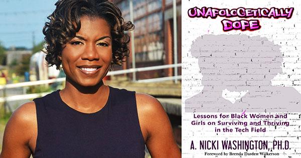 Dr. Nicki Washington, author of Unapologectically Dope