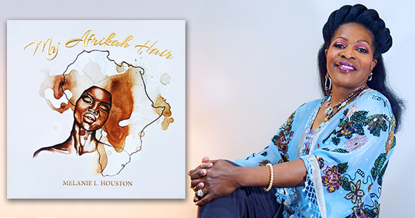 Melanie Houston, author of My Afrikah Hair