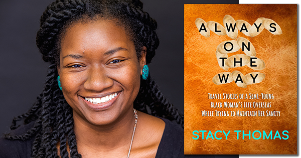 Stacy Thomas, author of Always on the Way