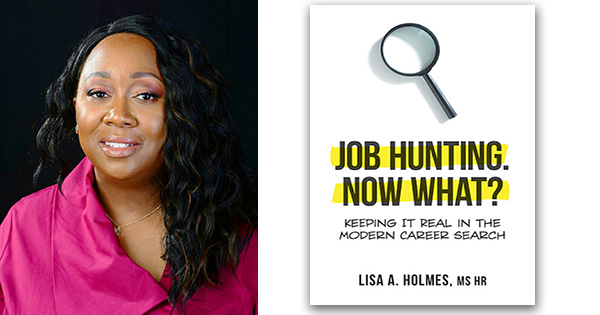 Lisa Holmes, author of Job Hunting, Now What?
