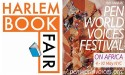 The Harlem Book Fair and Pen World Voices Festival Present Global Writers